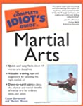 Complete Idiot Guide Martial Arts