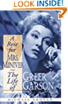 A Rose for Mrs. Miniver: The Life of...