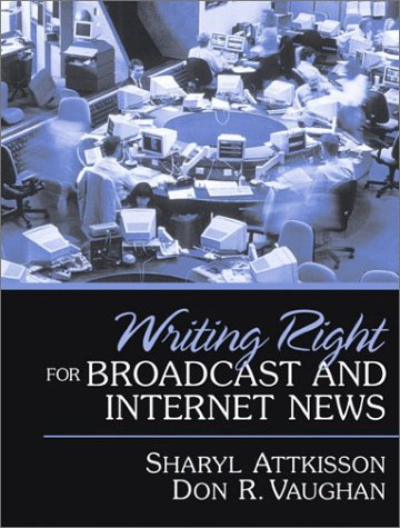 Writing Right for Broadcast and Internet News PDF