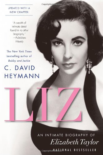 Liz: An Intimate Biography Of Elizabeth Taylor (Updated With A New Chapter) front-785322