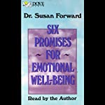 Six Promises for Emotional Well-Being | Susan Forward