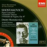Chostakovitch : Concerto pour piano, trompette et cordes - Concerto pour piano n 2 - 3 danses fantastiques - 5 prludes et fuguespar Dimitri Chostakovitch