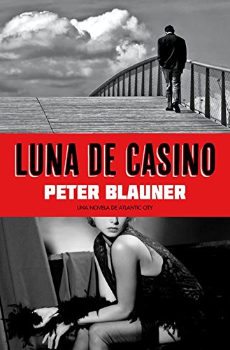 luna-de-casino-una-novela-de-atlantic-city-pulpo-negro