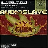 Live in Cuba Audioslave