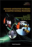 img - for Advanced Automation Techniques in Adaptive Material Processing book / textbook / text book