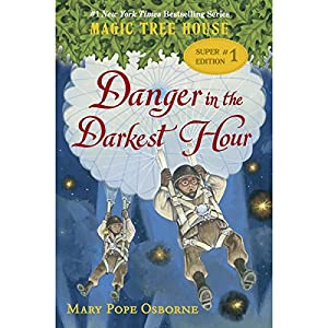 Magic Tree House Super Edition #1: Danger in the Darkest Hour Audiobook