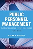 img - for Public Personnel Management: Current Concerns, Future Challenges (4th Edition) book / textbook / text book