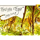 Find Me a Tiger (Picture Puffin)by Lynley Dodd