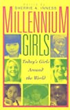 Millennium Girls: Todays Girls Around the World