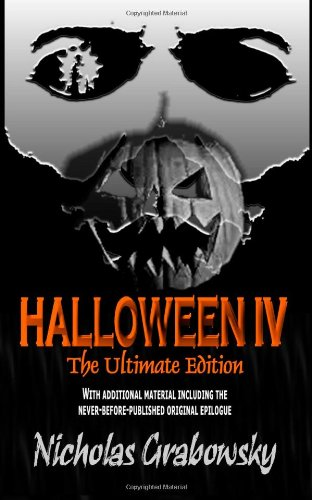 Halloween IV: The Ultimate Edition - Nicholas Grabowsky