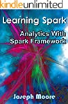 Learning Spark: Analytics With Spark...