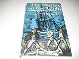 "Mutiny on the ""Globe"" (0213165767) by Hoyt, Edwin P."