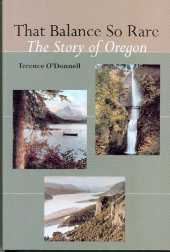 That Balance So Rare: The Story of Oregon