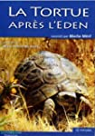 La tortue apr�s l'eden DVD
