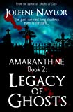 Legacy of Ghosts (Amaranthine)