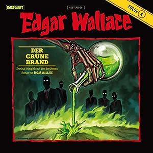 Der grüne Brand (Edgar Wallace 4) Hörspiel