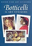 Botticelli: 16 Art Stickers (Dover Art Stickers) (0486419657) by Botticelli, Sandro