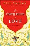 FortyRulesofLove(The Forty Rules of Love: A Novel of Rumi) [Hardcover](2010)byElif Shafak E., (Author) Shafak