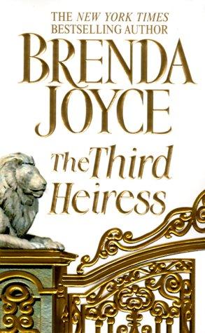 The Third Heiress, BRENDA JOYCE