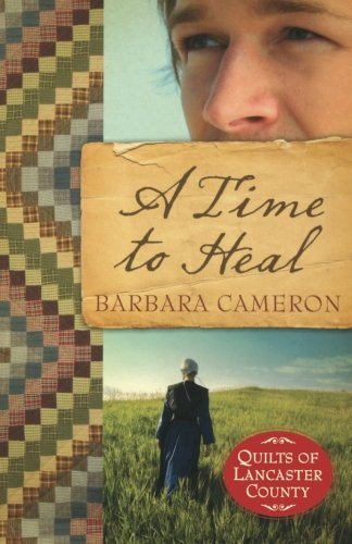 Image of A Time to Heal (Quilts of Lancaster County, Book 2)