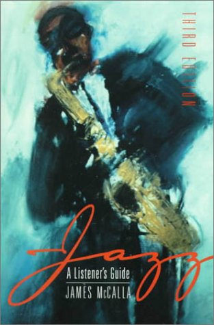 Jazz: A Listener's Guide (3rd Edition)