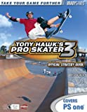 Tony Hawk's Pro Skater 3 Official Strategy Guide for PlayStation (Bradygames Take Your Games Further) (0744001382) by Walsh, Doug