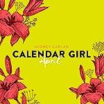 April (Calendar Girl 4)   Audrey Carlan