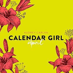 April (Calendar Girl 4) Hörbuch