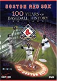 Boston Red Sox: 100 Years of Baseball History