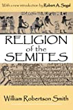 img - for Religion of the Semites book / textbook / text book
