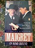 MAIGRET ON HOME GROUND (0140169180) by GEORGES SIMENON