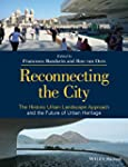 Reconnecting the City: The Historic U...