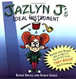 Jazlyn J's Ideal Instrument