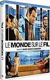 echange, troc Le Monde sur le fil [Blu-ray]