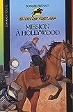 echange, troc Bonnie Bryant - Mission à Hollywood