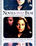 Novels Into Film: The Encyclopedia of Movies Adapted from Books (0816039615) by Tibbetts, John C.