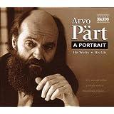 Arvo Pärt : A Portrait - his works, his life