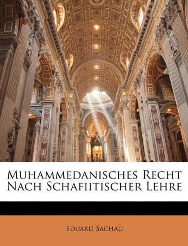 Muhammedanisches Recht Nach Schafiitischer Lehre