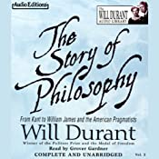 The Story of Philosophy: From Kant to William James and the American Pragmatists | [Will Durant]