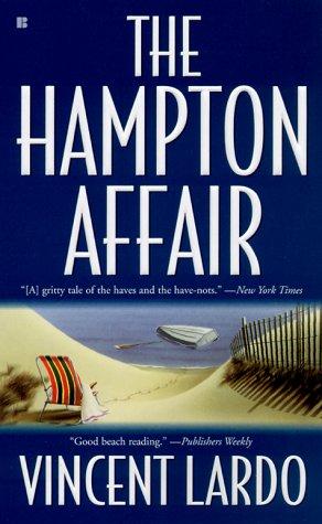 The Hampton Affair, Vincent  Lardo
