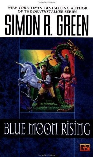 Blue Moon Rising (Hawk & Fisher), Simon R. Green