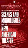 Scenes and Monologues from the New American Theater