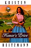 Honor's Price (Rocky Mountain Legacy #2) (Book 2) (0764220322) by Heitzmann, Kristen