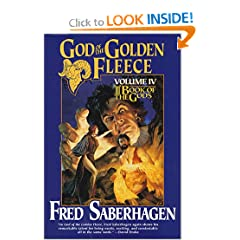 God of the Golden Fleece (Book of the Gods, Volume 4) by Fred Saberhagen