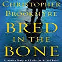 Bred in the Bone: Jasmine Sharp and Catherine McLeod, Book 3 (       UNABRIDGED) by Christopher Brookmyre Narrated by Hilary McLean