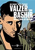 img - for Valzer con Bashir. Una storia di guerra book / textbook / text book