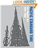 Pacific Standard Time: Los Angeles Art, 1945-1980