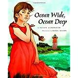 Ocean Wide, Ocean Deep ~ Susan Lendroth