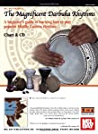 The Magnificent Darbuka Rhythms: A Beginner's Guide to Learning How to Play Popular Middle Eastern Rhyths