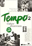 Tempo - Level 2: Cahier D'Exercices 2 Avec CD Audio (French Edition)